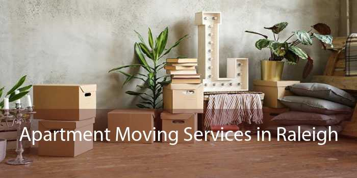 Apartment Moving Services in Raleigh