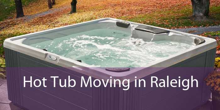 Hot Tub Moving in Raleigh